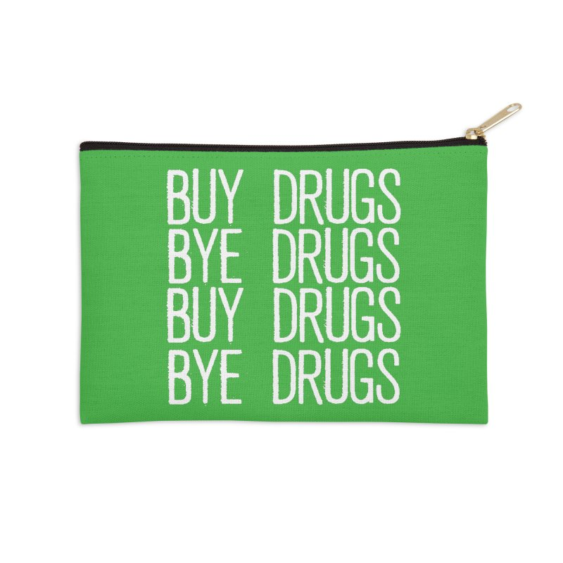 Buy Drugs, Bye Drugs. Accessories Zip Pouch by Dean Cole Design