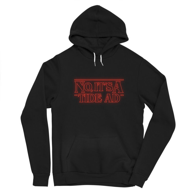 Stranger Things - No, It's a Tide Ad Men's Pullover Hoody by Dean Cole Design