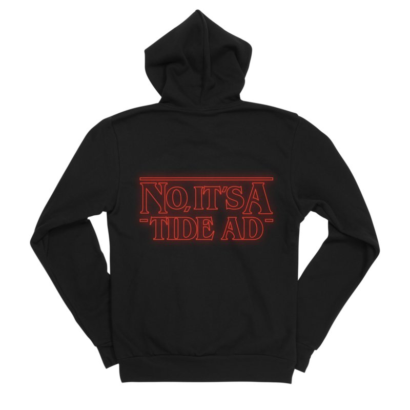 Stranger Things - No, It's a Tide Ad Men's Zip-Up Hoody by Dean Cole Design
