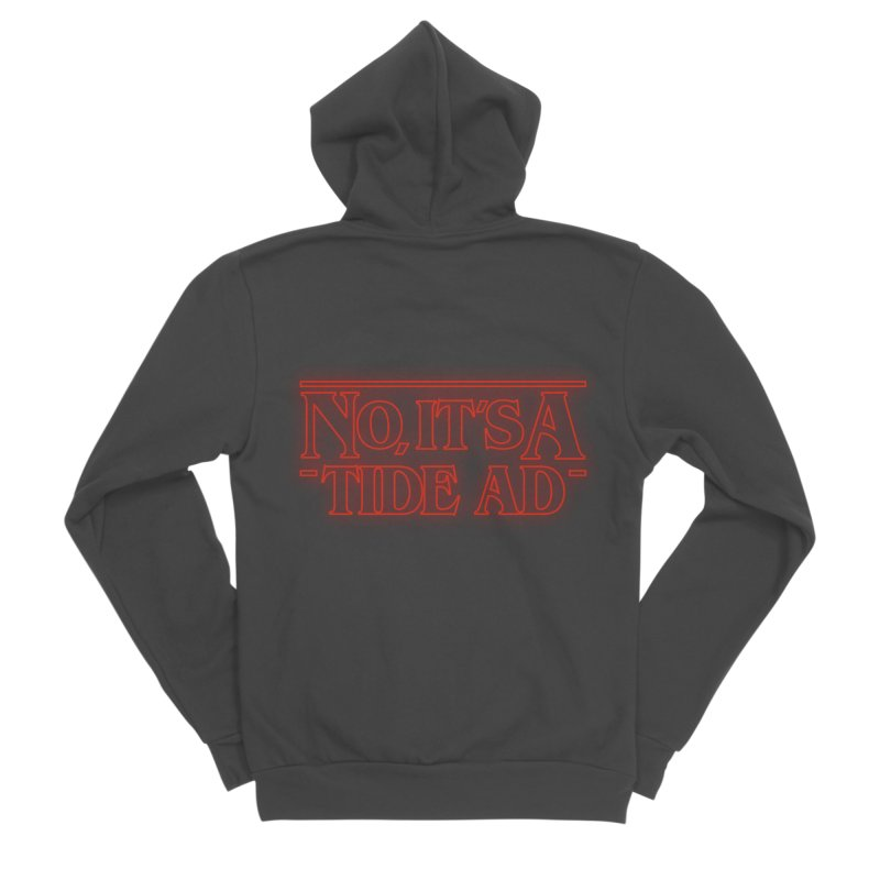 Stranger Things - No, It's a Tide Ad Men's Sponge Fleece Zip-Up Hoody by Dean Cole Design