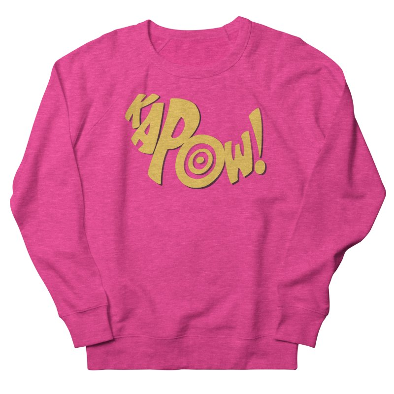 KaPow! Comic Book Sound Effect Women's French Terry Sweatshirt by Dean Cole Design