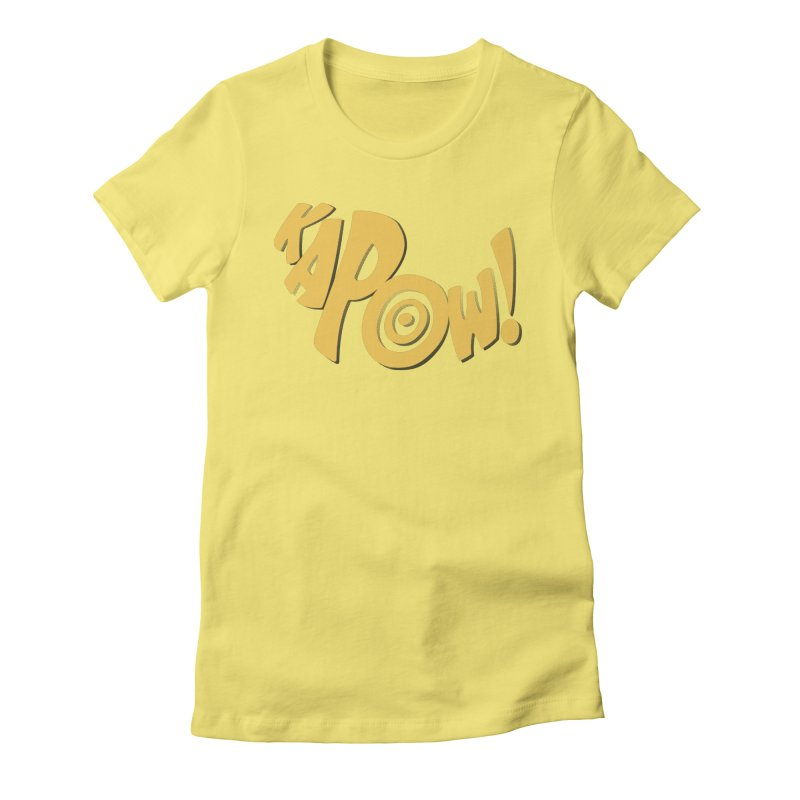 KaPow! Comic Book Sound Effect Women's Fitted T-Shirt by Dean Cole Design