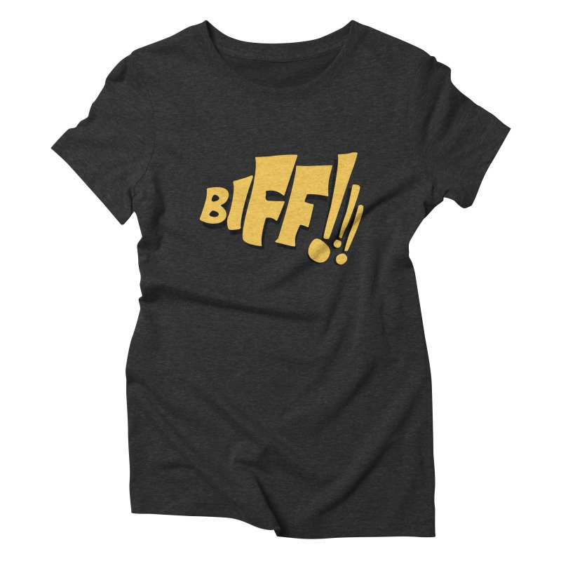 Biff!!! Comic Book Sound Effect Women's Triblend T-Shirt by Dean Cole Design