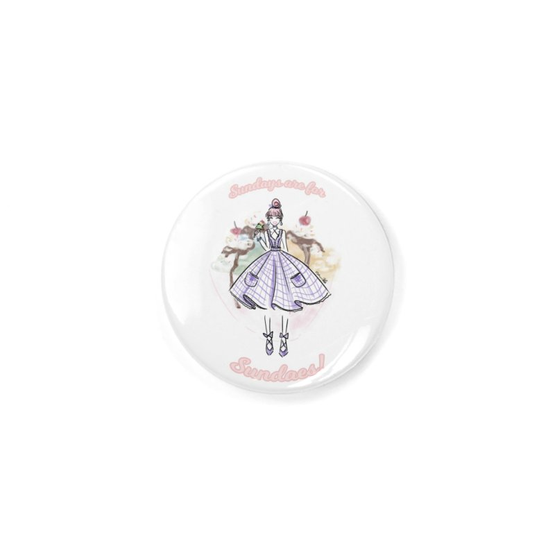 Sundays are for Sundaes Accessories Button by Deanna Kei's Artist Shop