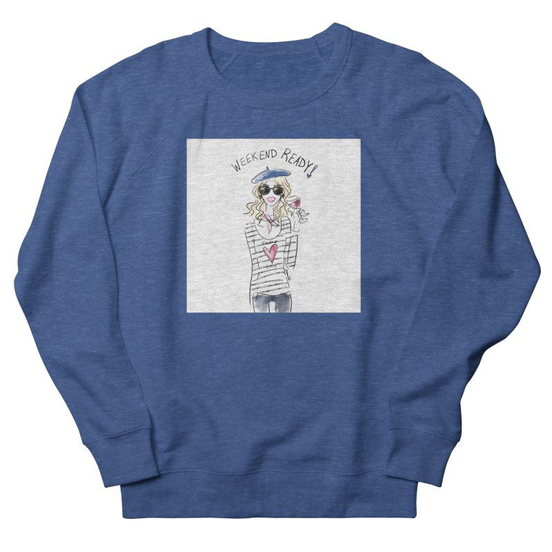 Weekend Ready Women's French Terry Sweatshirt by deannakei's Artist Shop