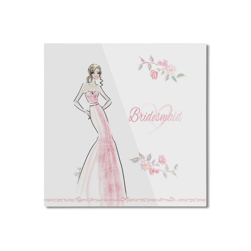 Bridesmaid - Pink - 2 Home Mounted Aluminum Print by Deanna Kei's Artist Shop