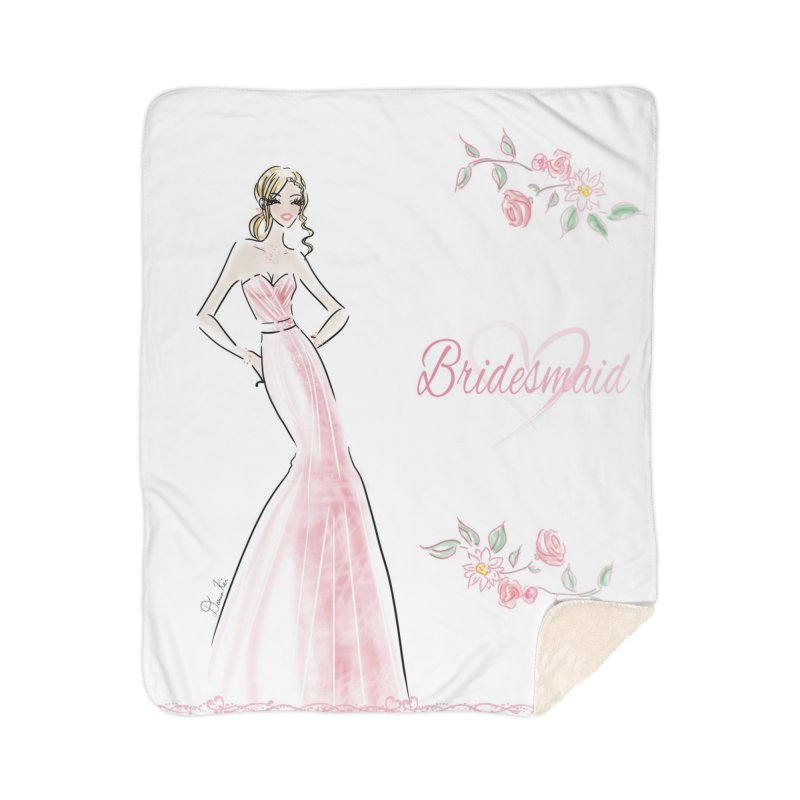 Bridesmaid - Pink - 2 Home Sherpa Blanket Blanket by deannakei's Artist Shop