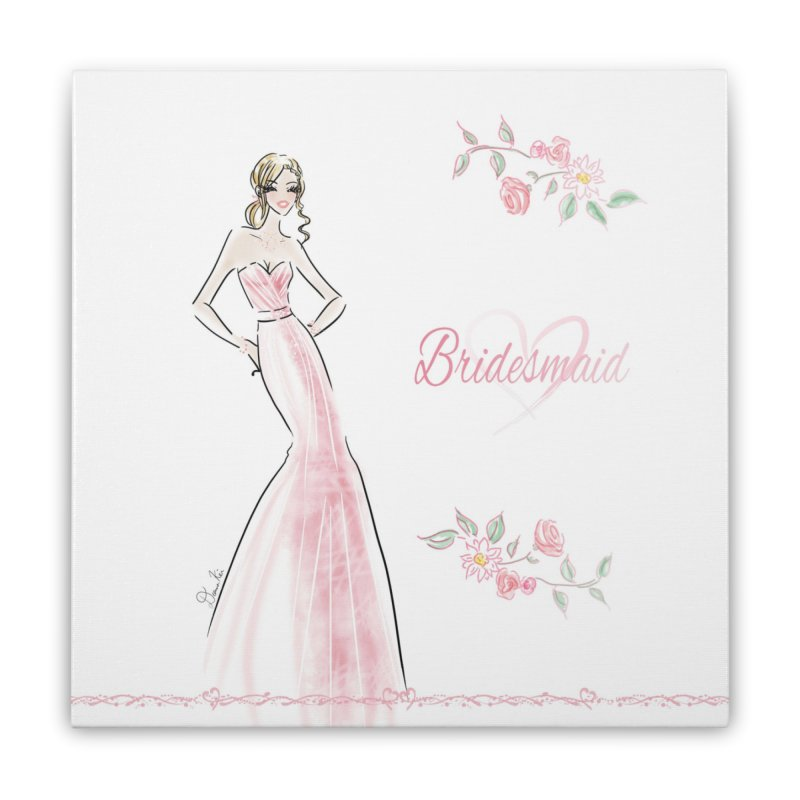 Bridesmaid - Pink - 2 Home Stretched Canvas by deannakei's Artist Shop