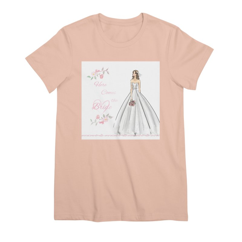 Here Comes The Bride- Light Women's Premium T-Shirt by deannakei's Artist Shop