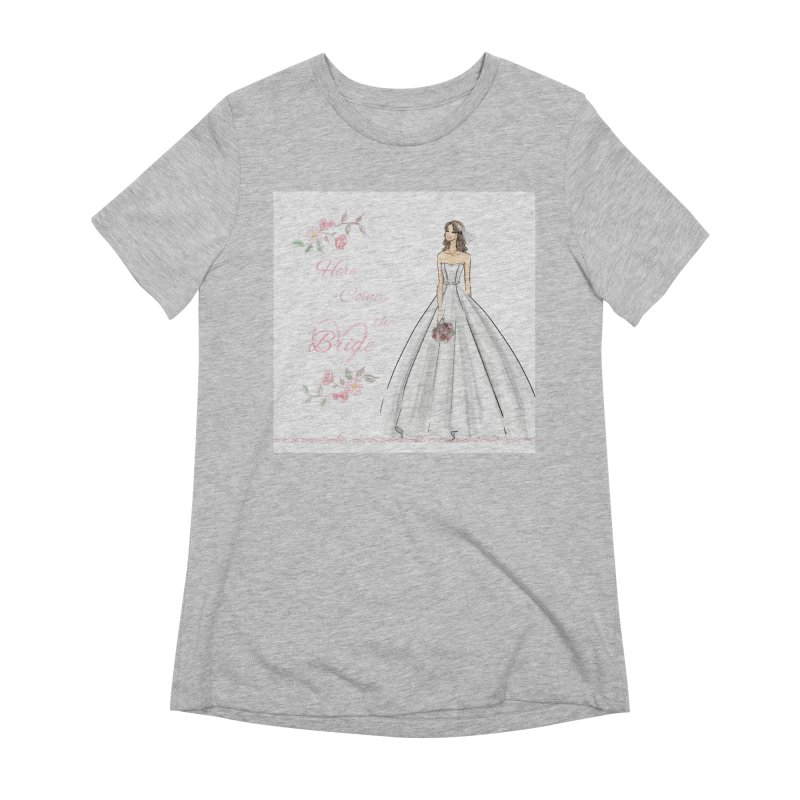 Here Comes The Bride- Light Women's Extra Soft T-Shirt by Deanna Kei's Artist Shop
