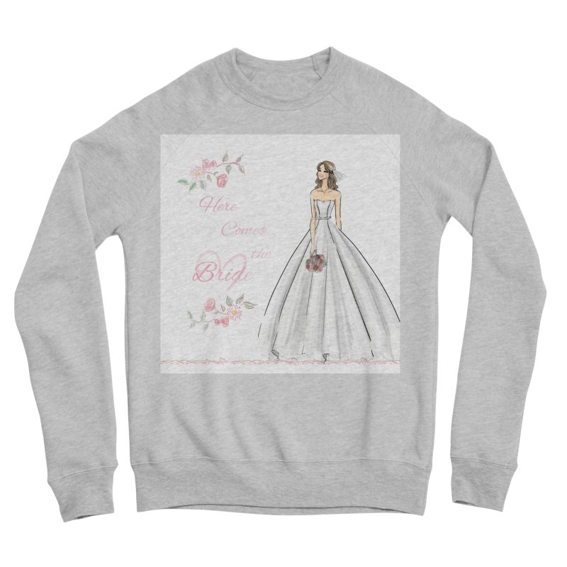 Here Comes The Bride- Light Women's Sponge Fleece Sweatshirt by Deanna Kei's Artist Shop