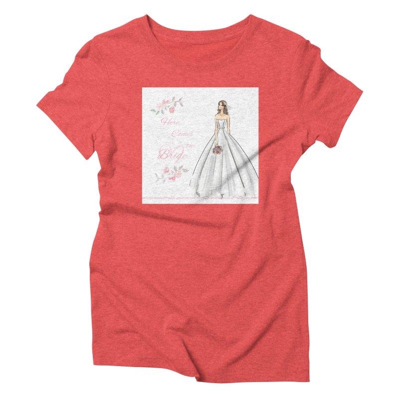 Here Comes The Bride- Light Women's Triblend T-Shirt by deannakei's Artist Shop