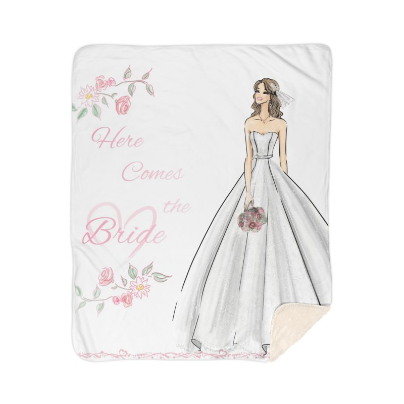 Here Comes The Bride- Light Home Sherpa Blanket Blanket by deannakei's Artist Shop
