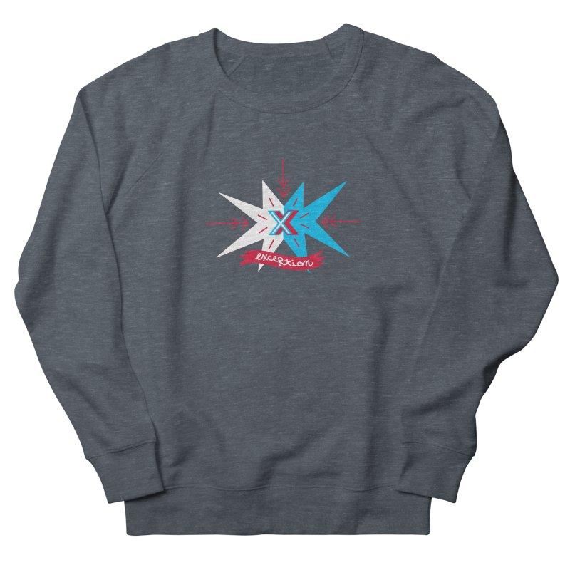 Exception Women's Sweatshirt by deantrippe's Artist Shop