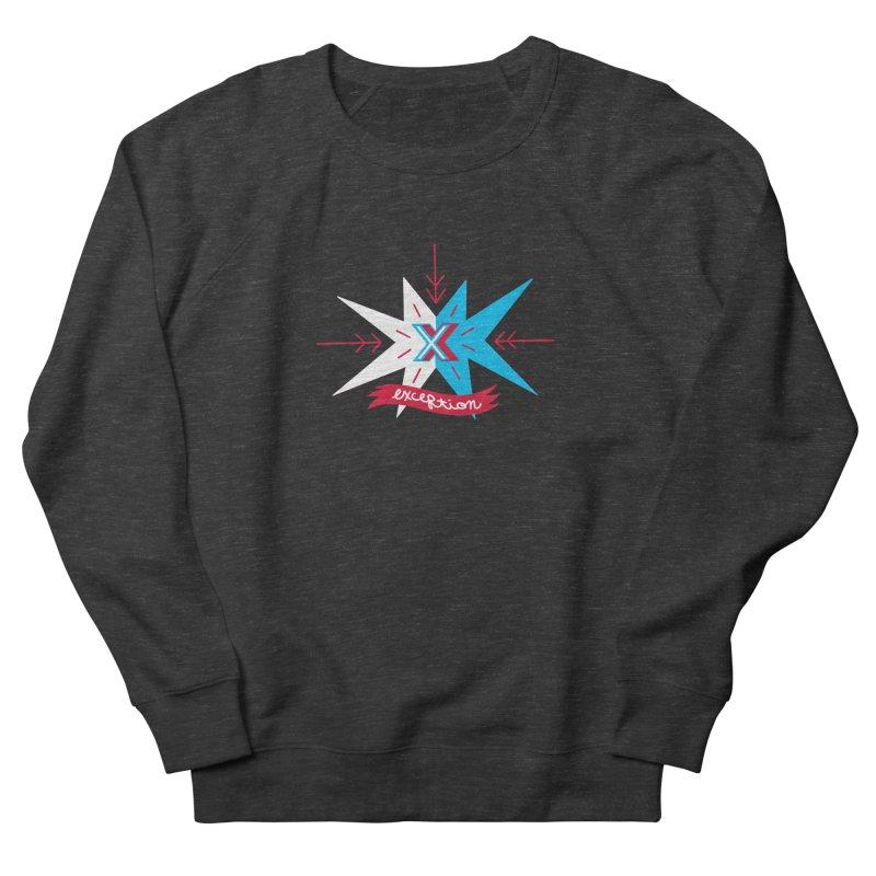 Exception Men's Sweatshirt by deantrippe's Artist Shop