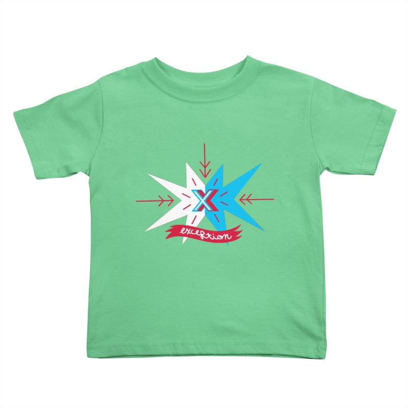 Exception Kids Toddler T-Shirt by deantrippe's Artist Shop