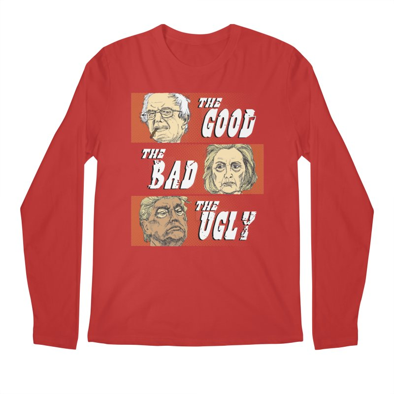 Presidential Race: The Good, The Bad, The Ugly: 2016 Men's Regular Longsleeve T-Shirt by deathandtaxes's Artist Shop