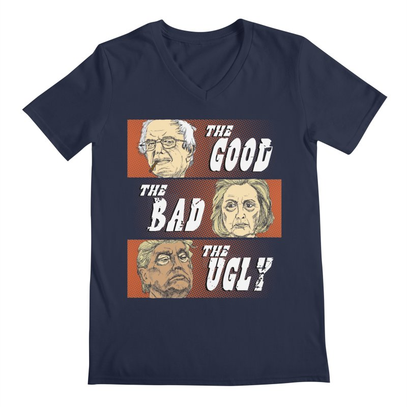 Presidential Race: The Good, The Bad, The Ugly: 2016 Men's V-Neck by deathandtaxes's Artist Shop