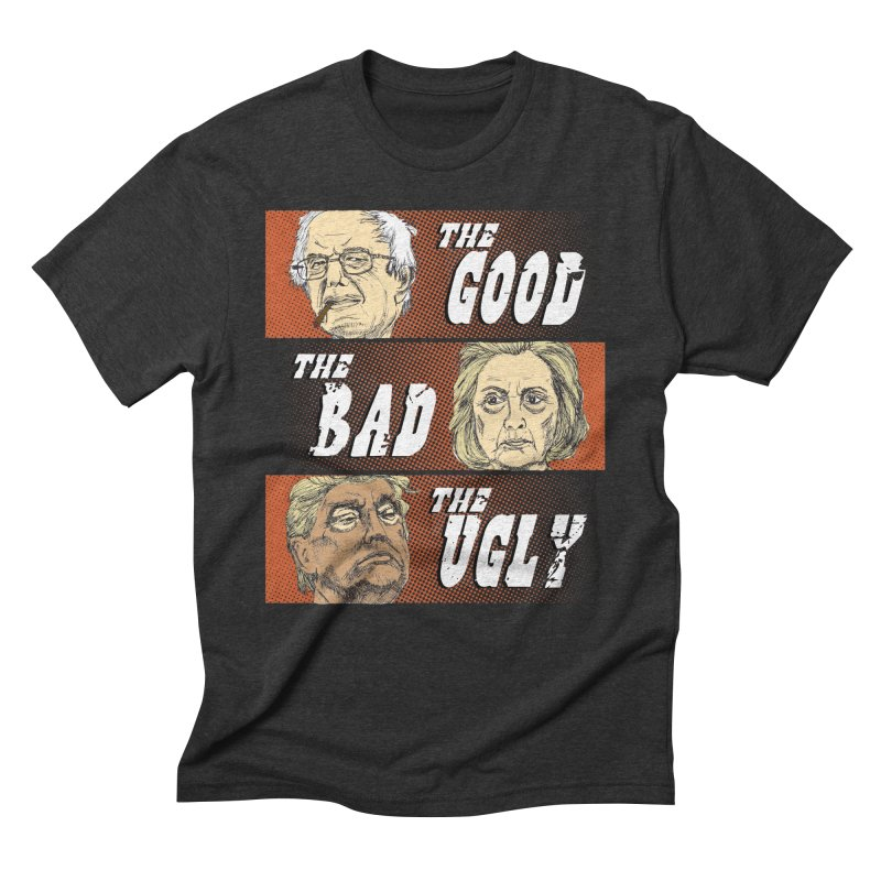 Presidential Race: The Good, The Bad, The Ugly: 2016 Men's Triblend T-shirt by deathandtaxes's Artist Shop