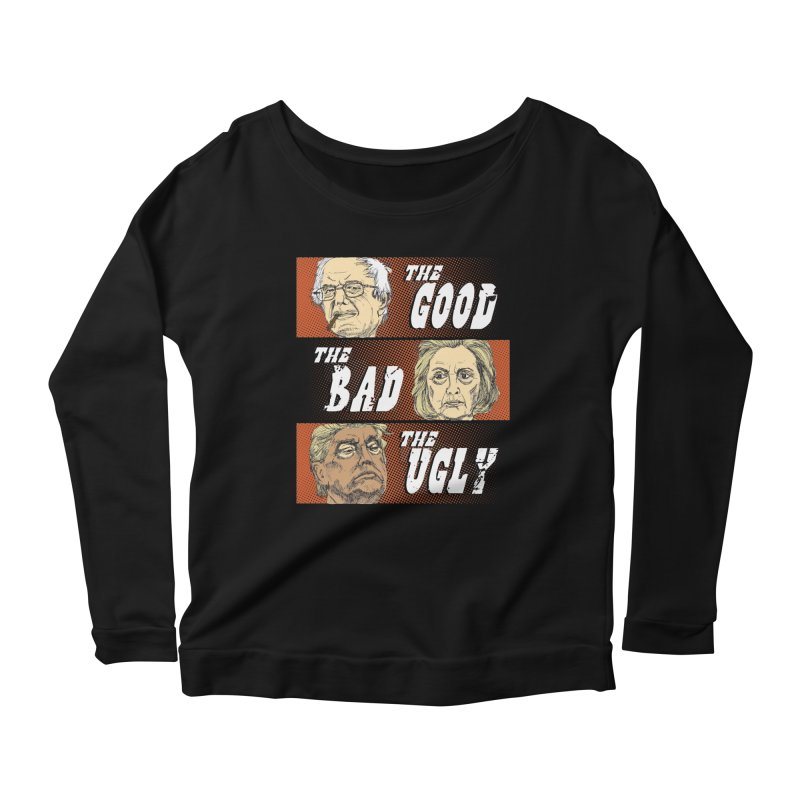 Presidential Race: The Good, The Bad, The Ugly: 2016   by deathandtaxes's Artist Shop