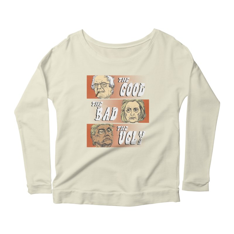 Presidential Race: The Good, The Bad, The Ugly: 2016 Women's Longsleeve Scoopneck  by deathandtaxes's Artist Shop