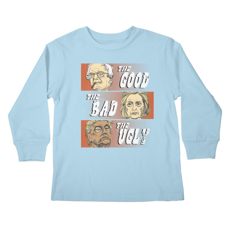 Presidential Race: The Good, The Bad, The Ugly: 2016 Kids Longsleeve T-Shirt by deathandtaxes's Artist Shop