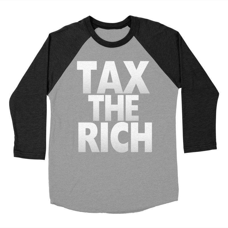 Tax the Rich Men's Baseball Triblend T-Shirt by deathandtaxes's Artist Shop