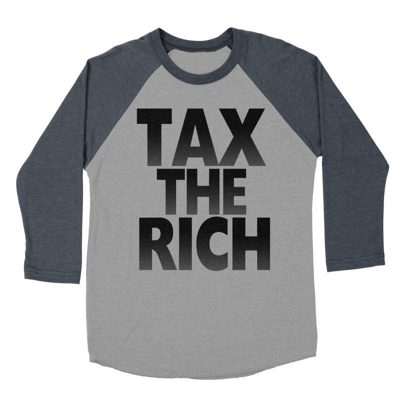 Tax the Rich Men's Baseball Triblend Longsleeve T-Shirt by deathandtaxes's Artist Shop