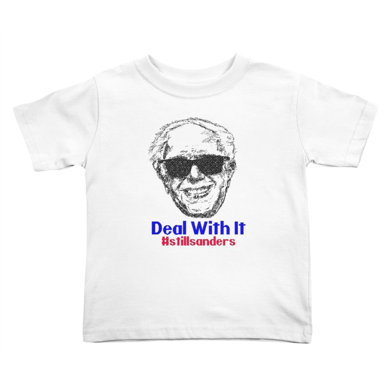 Stillsanders; Deal With It Kids Toddler T-Shirt by deathandtaxes's Artist Shop