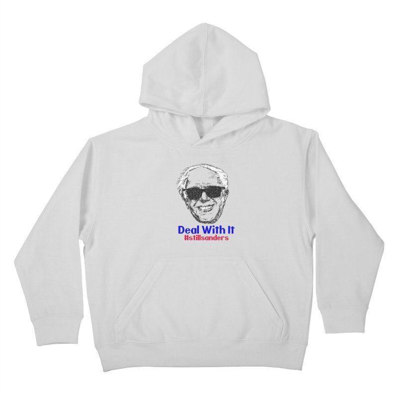 Stillsanders; Deal With It Kids Pullover Hoody by deathandtaxes's Artist Shop