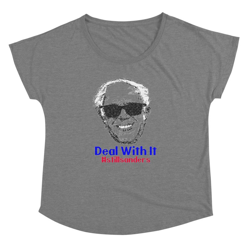 Stillsanders; Deal With It Women's Scoop Neck by deathandtaxes's Artist Shop