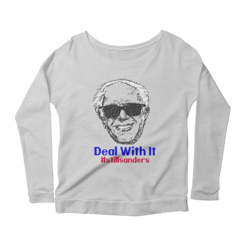 Stillsanders; Deal With It Women's Scoop Neck Longsleeve T-Shirt by deathandtaxes's Artist Shop