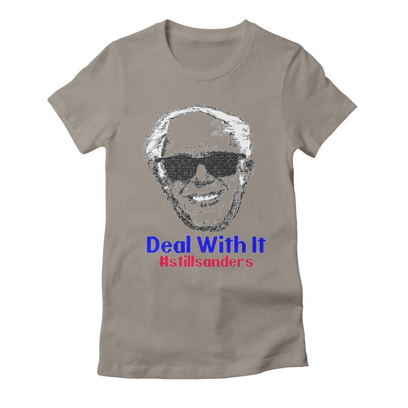Stillsanders; Deal With It Women's Fitted T-Shirt by deathandtaxes's Artist Shop