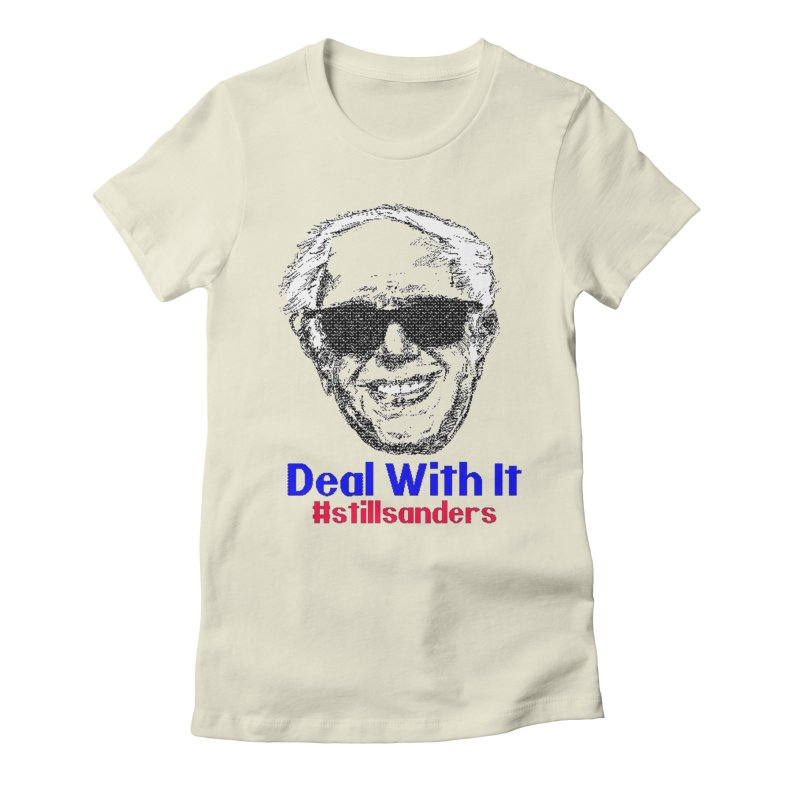 Stillsanders; Deal With It Women's T-Shirt by deathandtaxes's Artist Shop