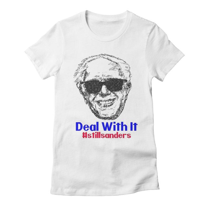Stillsanders; Deal With It Women's T-Shirt by deathandtaxes's Artist Shop