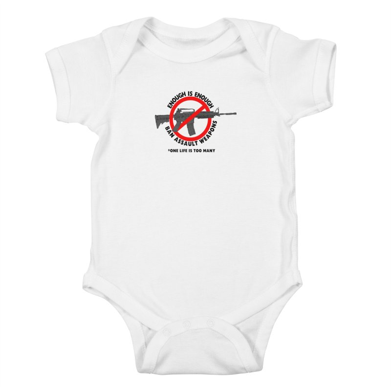 Ban Assault Weapons Kids Baby Bodysuit by deathandtaxes's Artist Shop