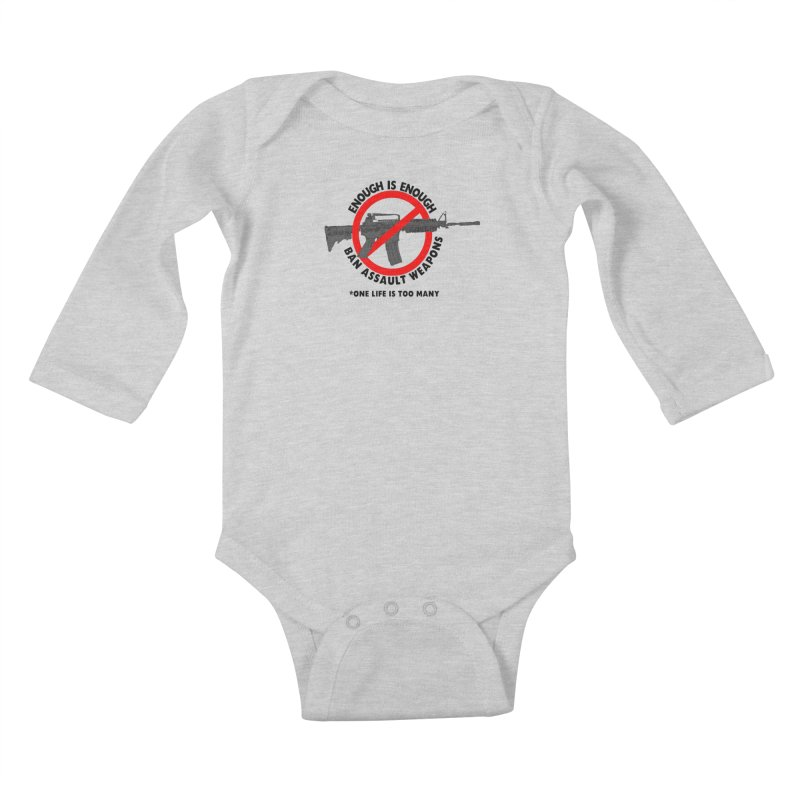 Ban Assault Weapons Kids Baby Longsleeve Bodysuit by deathandtaxes's Artist Shop