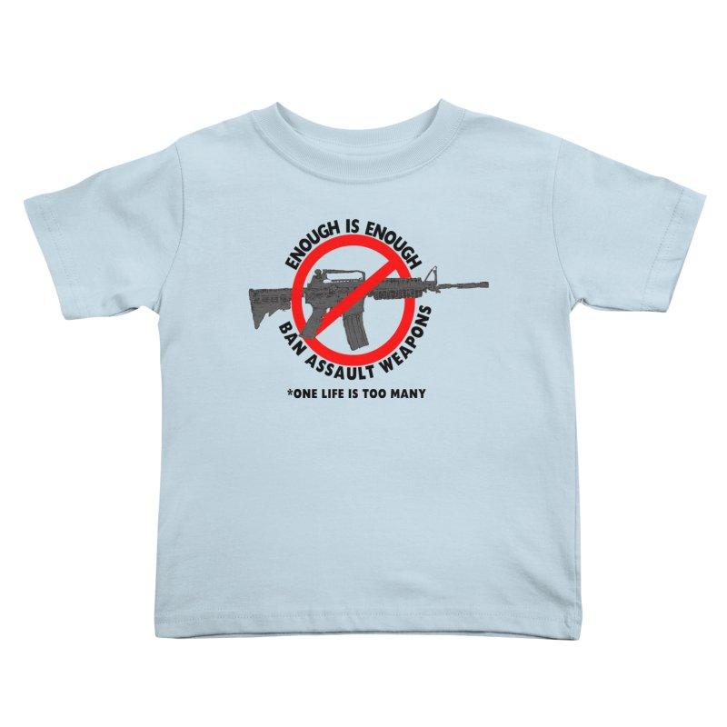 Ban Assault Weapons Kids Toddler T-Shirt by deathandtaxes's Artist Shop