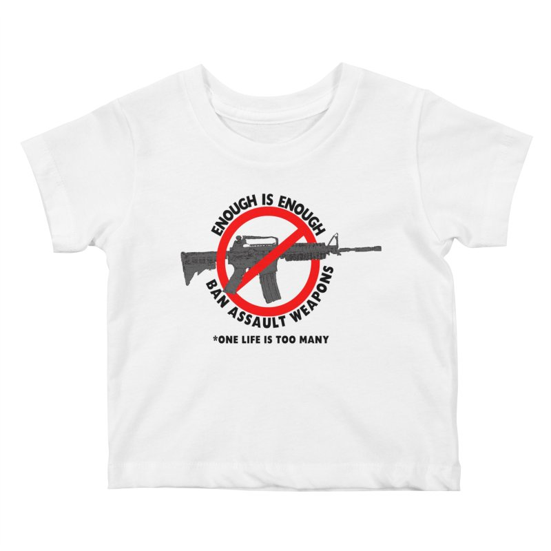 Ban Assault Weapons Kids  by deathandtaxes's Artist Shop