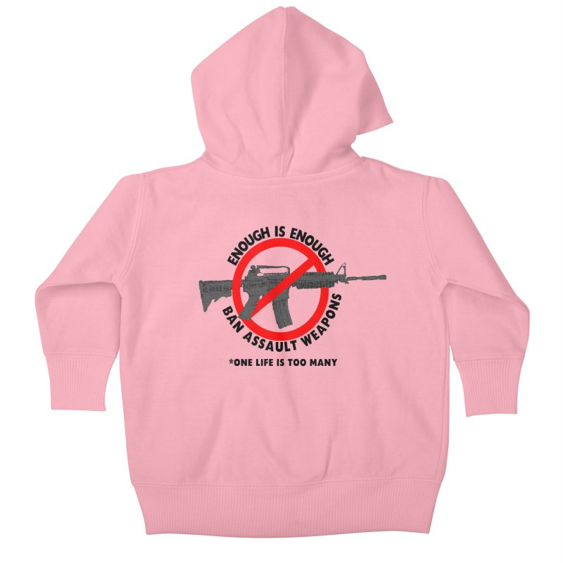 Ban Assault Weapons Kids Baby Zip-Up Hoody by deathandtaxes's Artist Shop