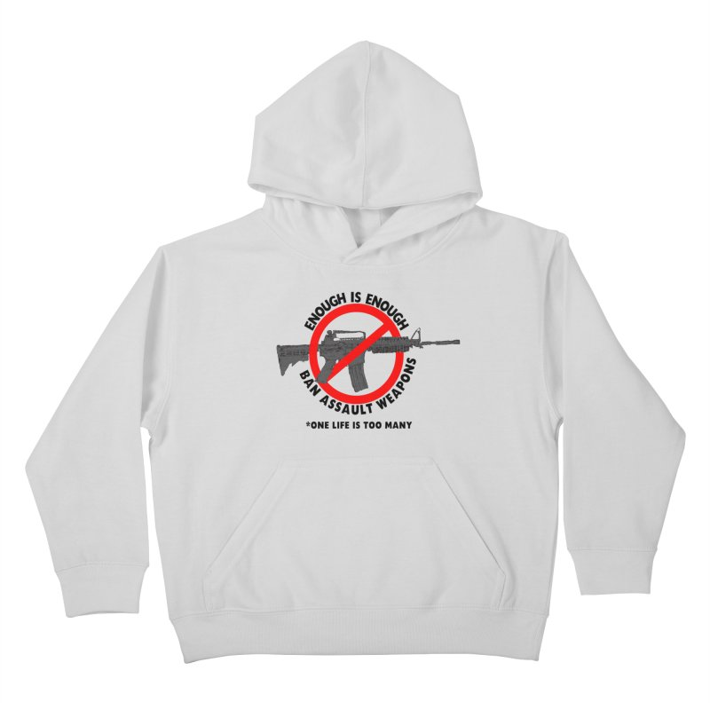 Ban Assault Weapons Kids Pullover Hoody by deathandtaxes's Artist Shop