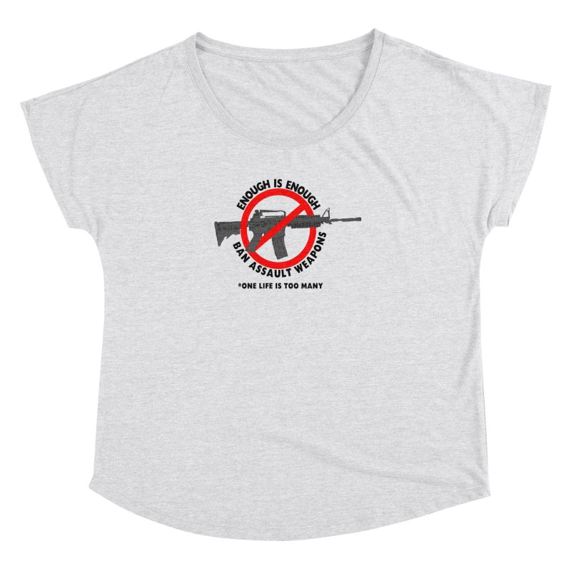 Ban Assault Weapons Women's Dolman Scoop Neck by deathandtaxes's Artist Shop
