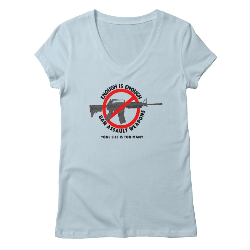 Ban Assault Weapons Women's V-Neck by deathandtaxes's Artist Shop