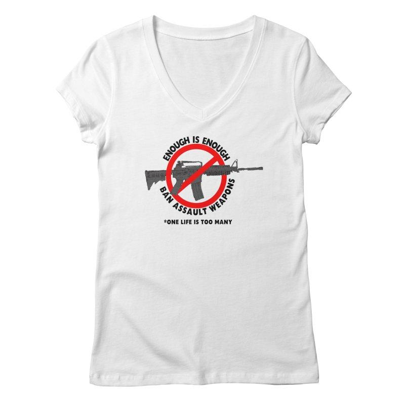 Ban Assault Weapons Women's Regular V-Neck by deathandtaxes's Artist Shop