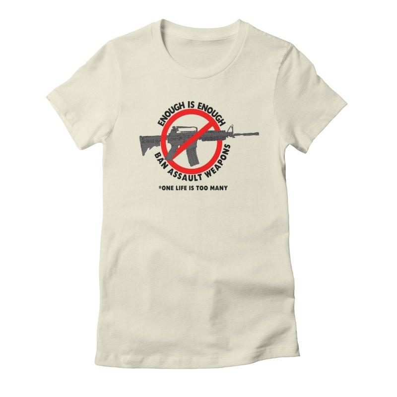 Ban Assault Weapons Women's  by deathandtaxes's Artist Shop