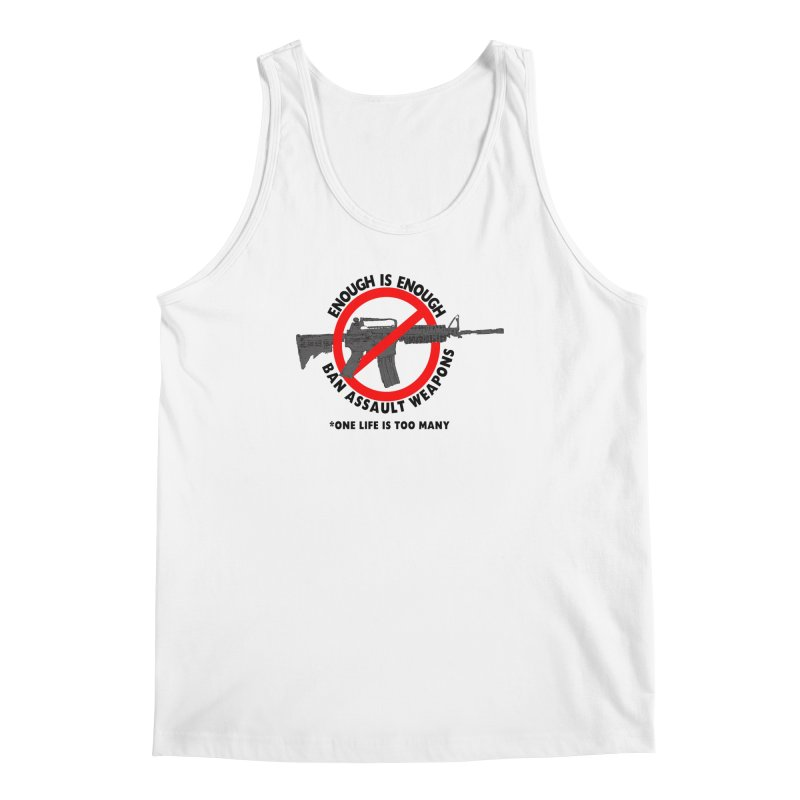 Ban Assault Weapons Men's Regular Tank by deathandtaxes's Artist Shop