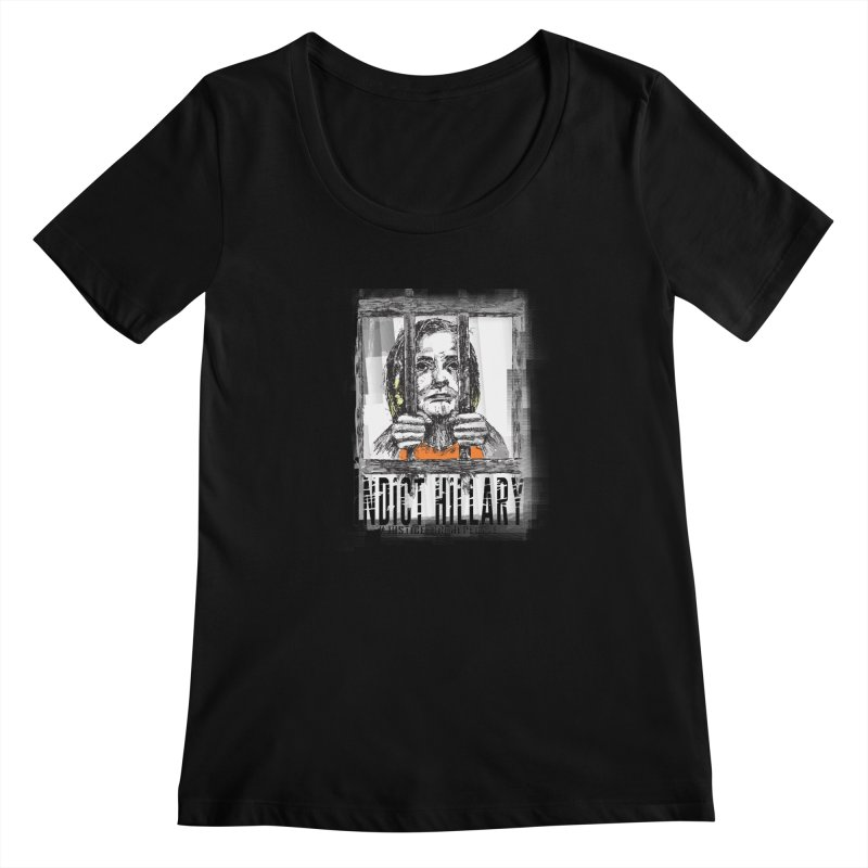 Indict Hilary Tee Women's Scoopneck by deathandtaxes's Artist Shop