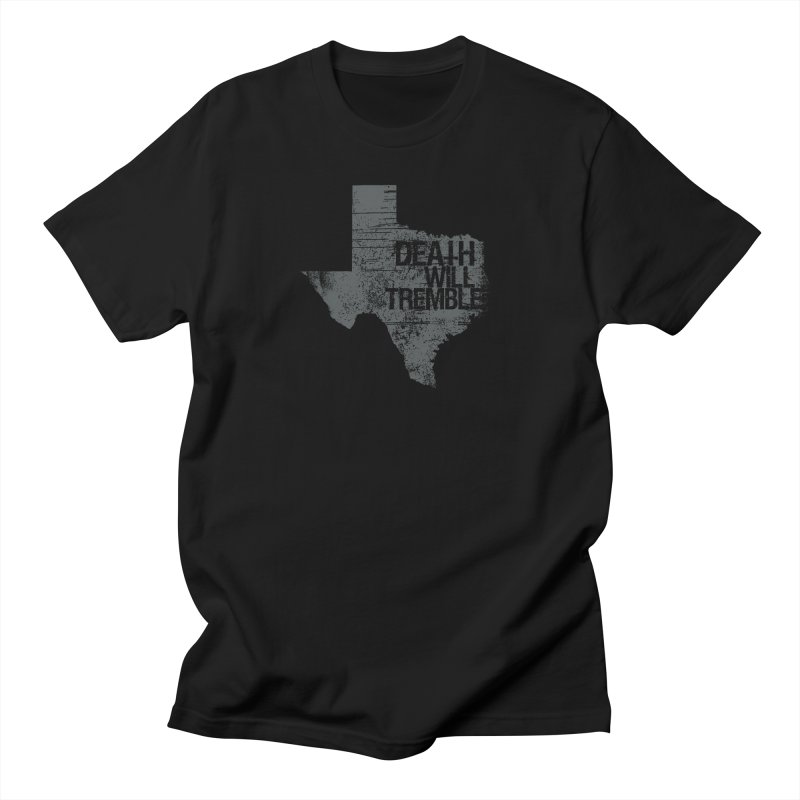 death and texas. Men's T-Shirt by DEATH WILL TREMBLE