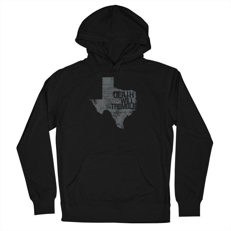 death and texas. Men's French Terry Pullover Hoody by DEATH WILL TREMBLE