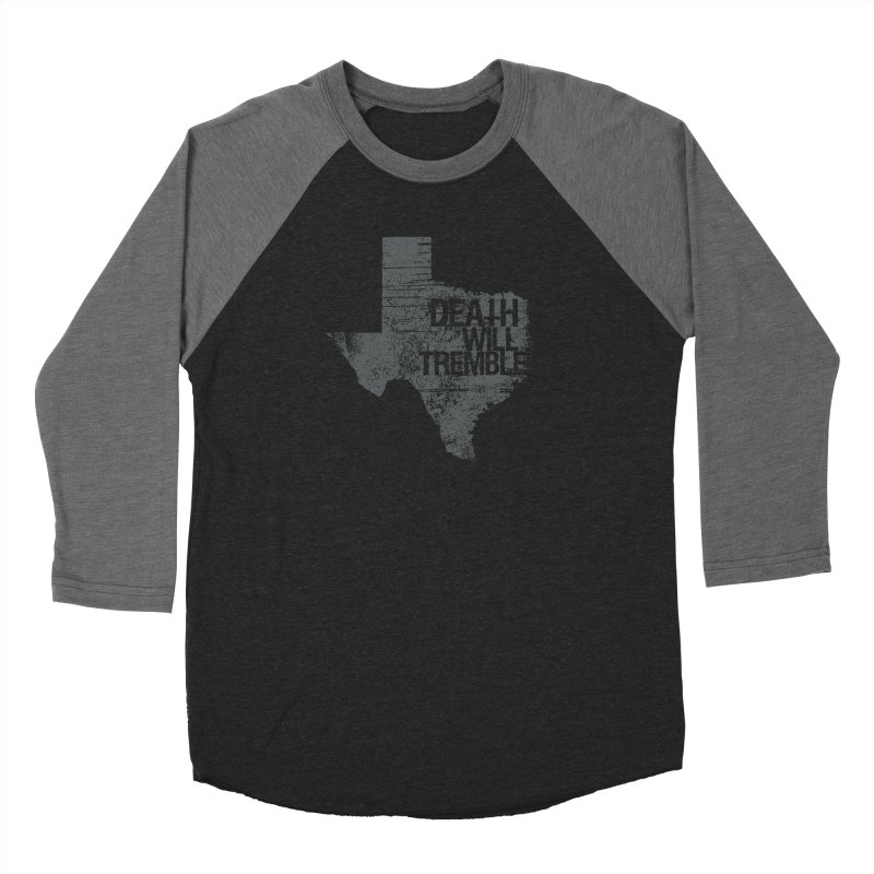 death and texas. Women's Baseball Triblend Longsleeve T-Shirt by DEATH WILL TREMBLE